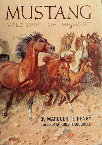 Mustang; wild spirit of the West.