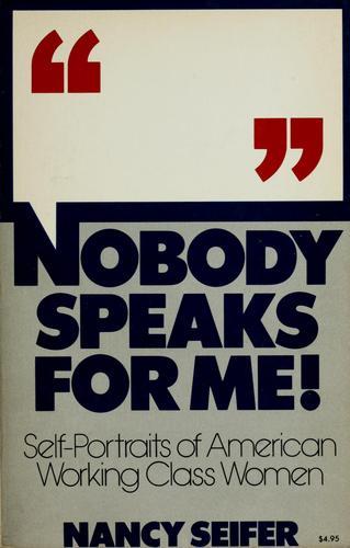 Nobody speaks for me!