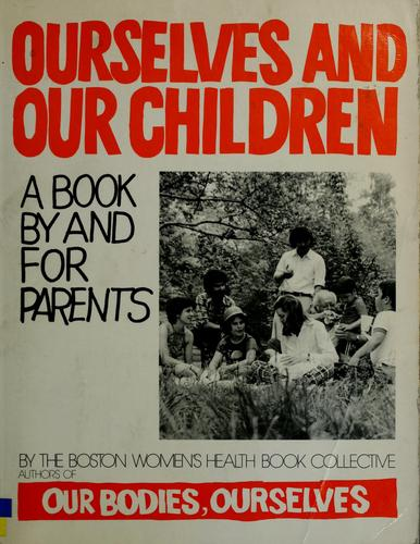 Ourselves and our children