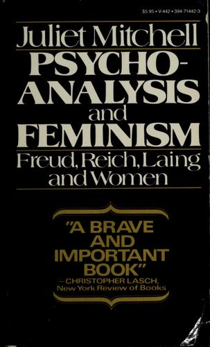 Download Psychoanalysis and feminism: Freud, Reich, Laing, and women