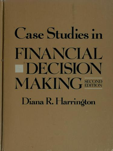 Case studies in financial decision making