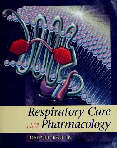Respiratory care pharmacology