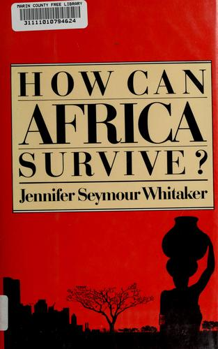 Download How can Africa survive?