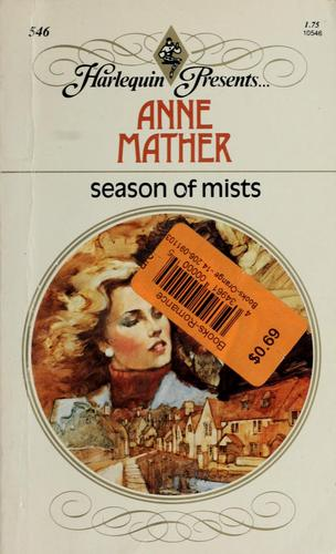 Season of Mists by Anne Mather