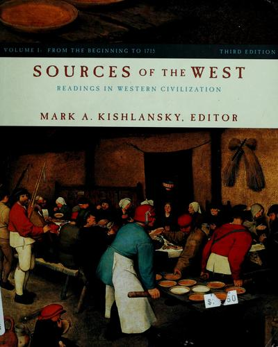 Sources of the West by Mark A. Kishlansky ; with the assistance of Victor Stater.