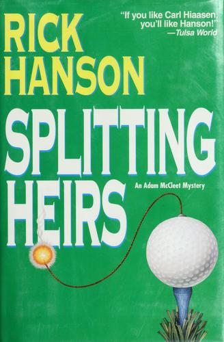 Splitting heirs by Rick Hanson