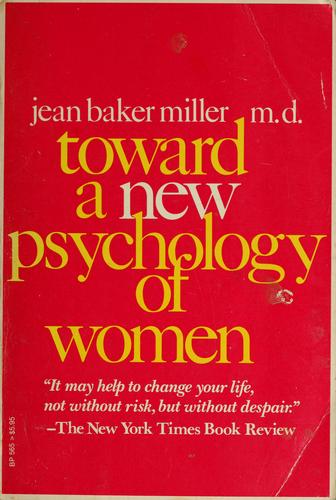 Toward a new psychology of women.