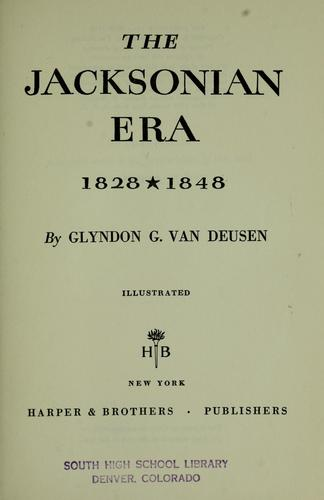 Download The Jacksonian era, 1828-1848. —