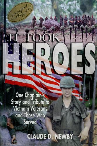It took heroes