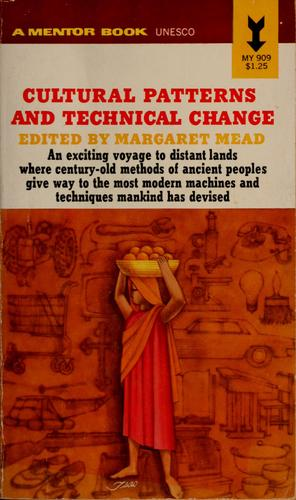 Download Cultural patterns and technical change (from the Tensions and technology series)