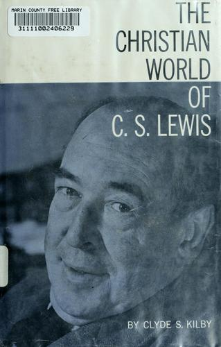 Download The Christian world of C. S. Lewis