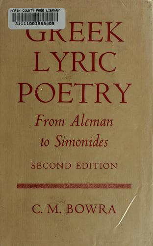 Download Greek lyric poetry from Alcman to Simonides.