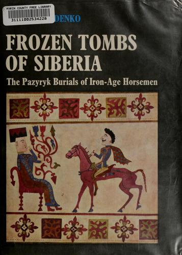 Frozen tombs of Siberia