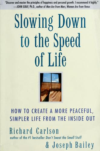 Download Slowing down to the speed of life