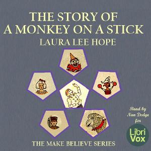 the_story_of_a_monkey_on_a_stick_1903_librivox/story_monkey_stick_l_l_hope_1903.jpg