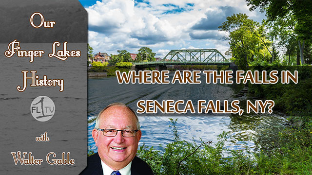 Where the falls were in Seneca Falls .::. Our Finger Lakes History