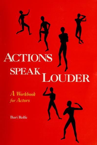 Actions Speak Louder by Bari Rolfe