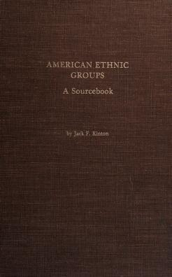Cover of: American ethnic groups | Jack F. Kinton