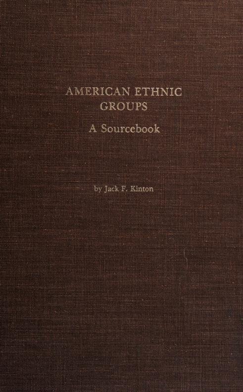 American ethnic groups by Jack F. Kinton