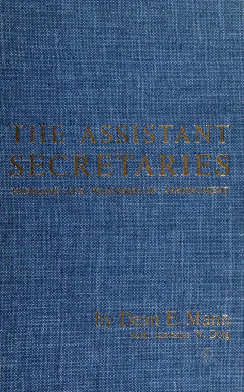 The assistant secretaries by Dean E. Mann