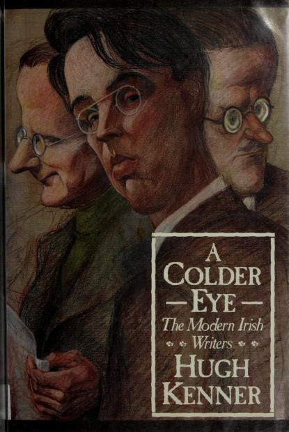 A colder eye by Hugh Kenner, Hugh Kenner