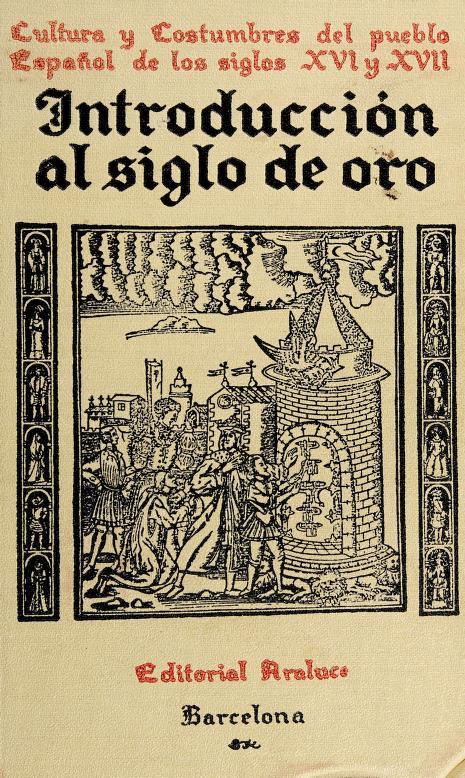 Cultura y costumbres del pueblo español de los siglos XVI y XVII by Ludwig Pfandl