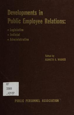 Cover of: Developments in public employee relations | Kenneth O. Warner