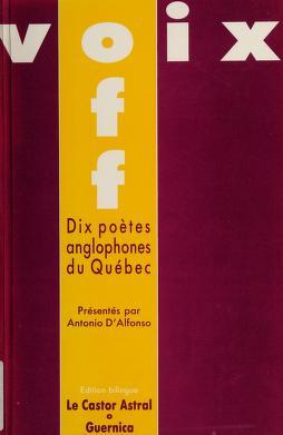 Cover of: Dix poètes anglophones du Québec | présentés par Antonio D'Alfonso.