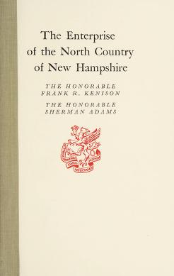 Cover of: The enterprise of the north country of New Hampshire | Frank R. Kenison