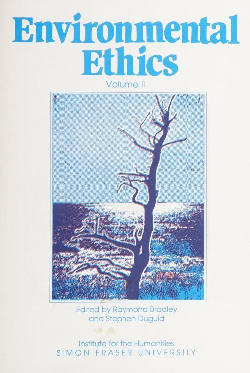 Environmental Ethics by Raymond Bradley