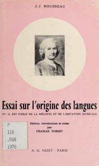 Cover of: Essai sur l'origine des langues | Jean-Jacques Rousseau