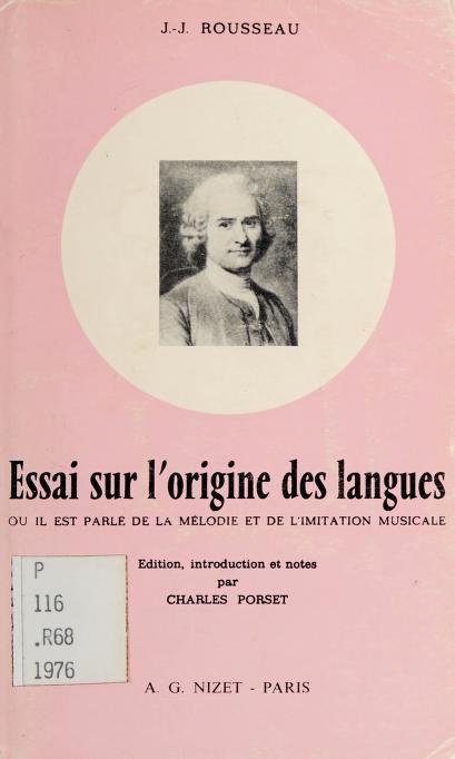 Essai sur l'origine des langues by Jean-Jacques Rousseau