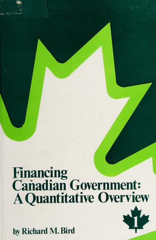 Financing Canadian government by Richard Miller Bird