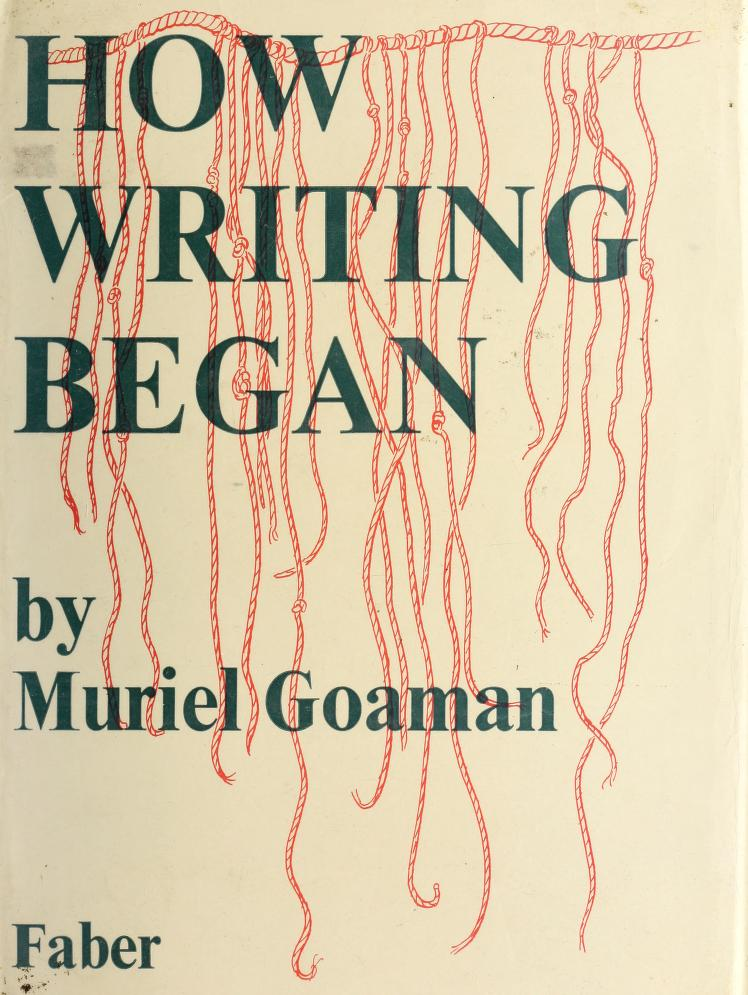 How writing began by Muriel Goaman