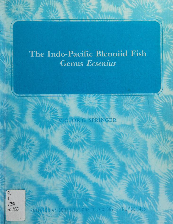 The Indo-Pacific blenniid fish genus Ecsenius by Victor Gruschka Springer