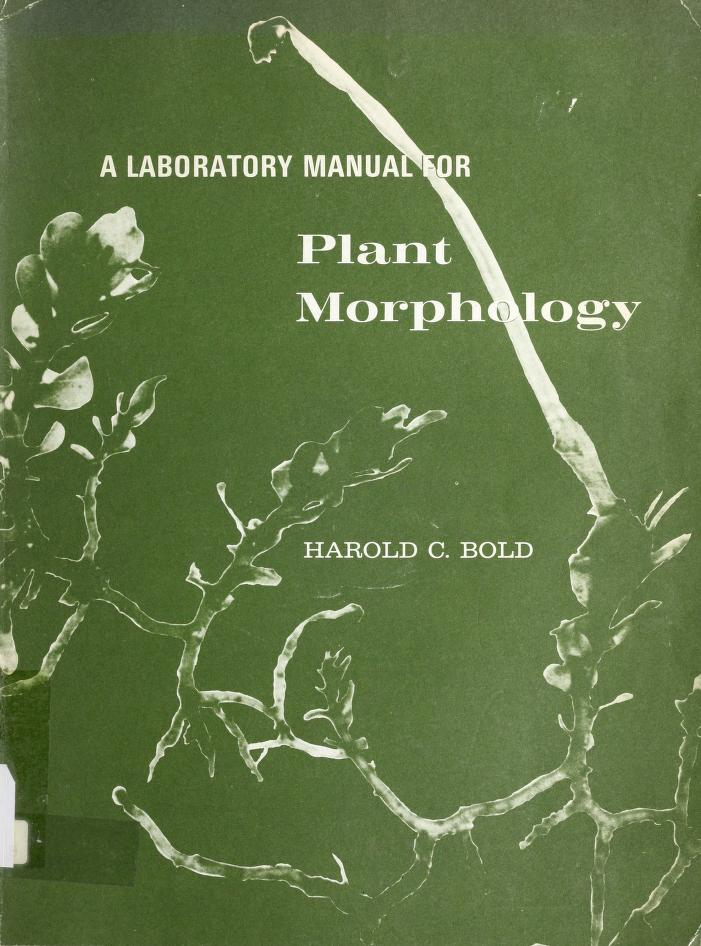 A laboratory manual for plant morphology by Harold Charles Bold