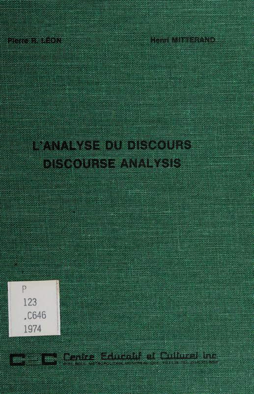L' analyse du discours = by Colloque sur l'analyse du discours University of Toronto 1974.