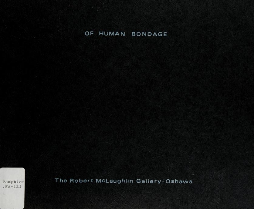 Of human bondage by Robert C. Freeman
