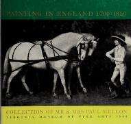 Cover of: Painting in England 1700-1850 | Virginia Museum of Fine Arts