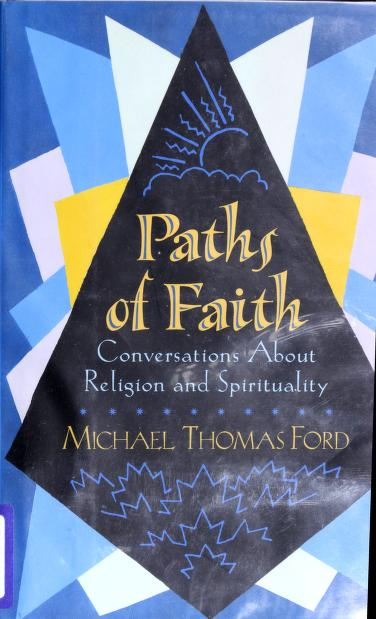 Paths of faith by Michael Thomas Ford