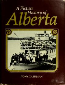 Cover of: A picture history of Alberta by A. W. Cashman