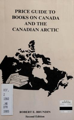Cover of: Price guide to books on Canada and the Canadian Arctic | Robert E. Brundin