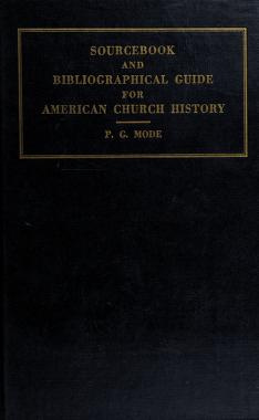 Cover of: Source book and bibliographical guide for American church history | Peter George Mode