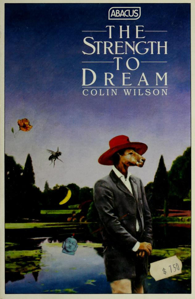 The strength to dream by Colin Wilson