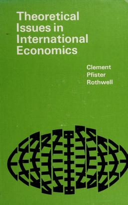 Cover of: Theoretical issues in international economics | Meredith O. Clement