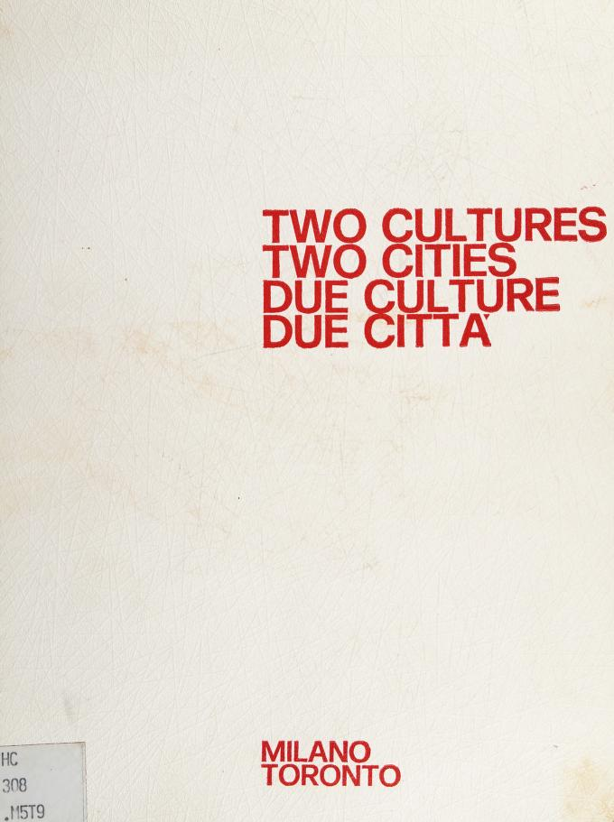 Two cultures, two cities by [sponsored by] Mario Rendo Cultural Foundation, Roma, Italy and University of Toronto, Toronto, Canada.