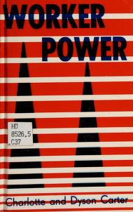 Cover of: Worker power   Charlotte Carter