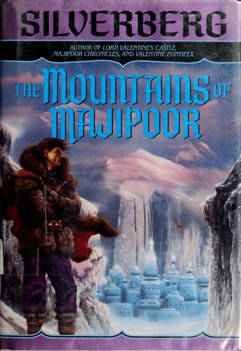 The mountains of Majipoor by Robert Silverberg