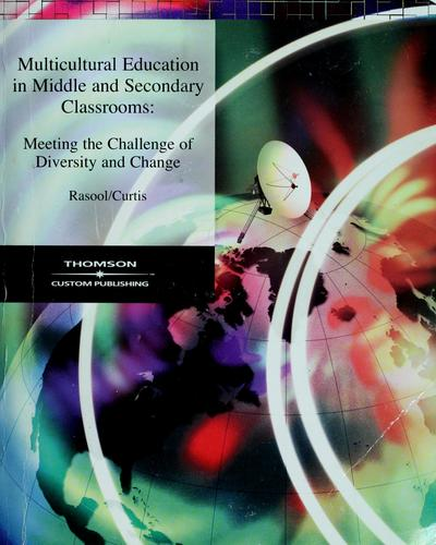 Multicultural education in middle and secondary classrooms by Joan Rasool
