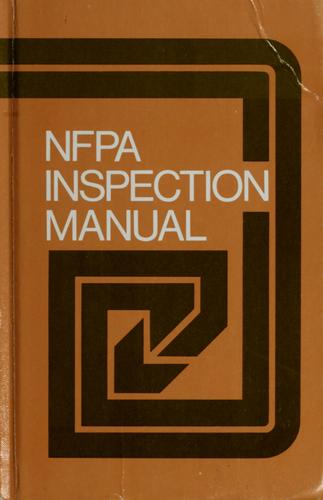 NFPA inspection manual by National Fire Protection Association